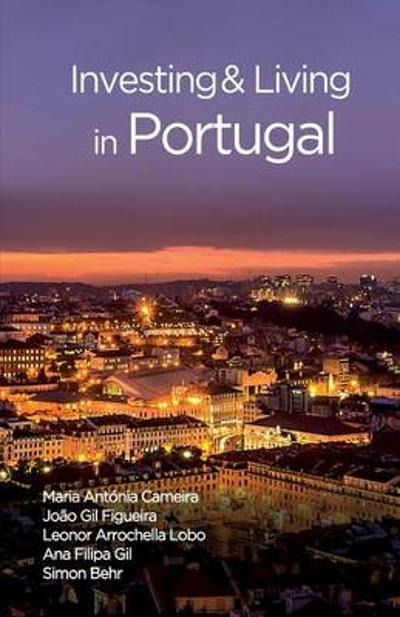 Investing and Living in Portugal - Maria Antonia Cameira
