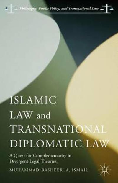 Islamic Law and Transnational Diplomatic Law - Muhammad-Basheer .A. Ismail
