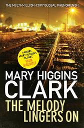 The Melody Lingers On - Mary Higgins Clark