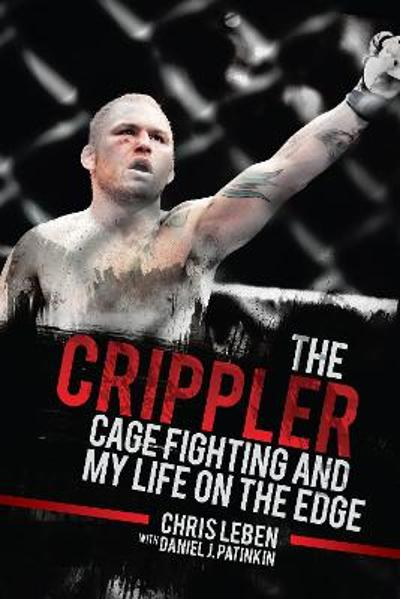 The Crippler - Chris Leben