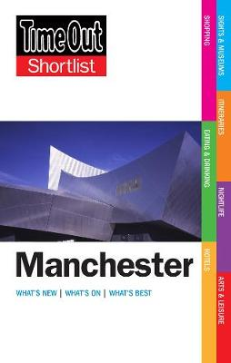 Time Out Manchester Shortlist - Time Out Guides Ltd.