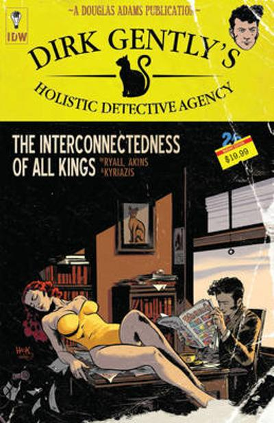 Dirk Gently's Holistic Detective Agency The Interconnectedness Of All Kings - Chris Ryall