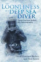 The Loonliness of a Deep Sea Diver - David Beckett Paul Zanon
