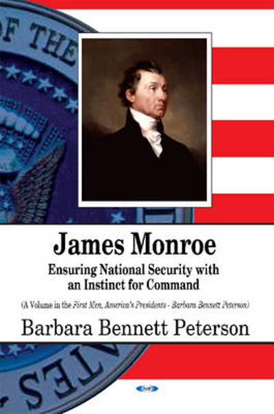 James Monroe - Barbara Bennett Peterson