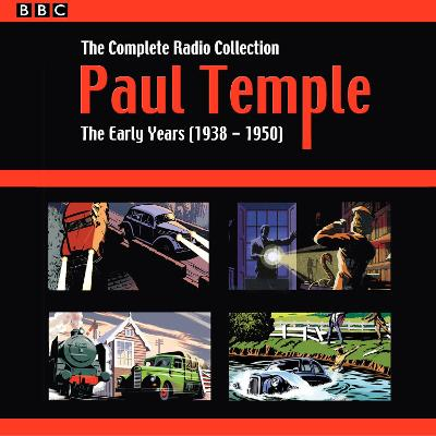 Paul Temple: The Complete Radio Collection: Volume One - Francis Durbridge
