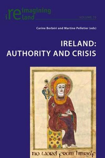 Ireland: Authority and Crisis - Carine Berberi