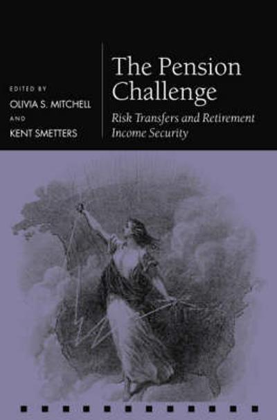 The Pension Challenge - Olivia S. Mitchell