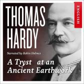 A tryst at an ancient earthwork - Thomas Hardy Robin Holmes