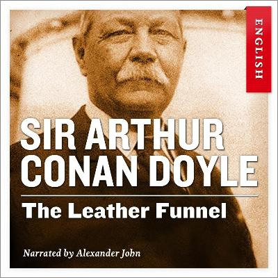 The leather funnel - Arthur Conan Doyle