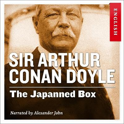 The Japanned box - Arthur Conan Doyle