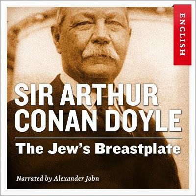 The jew's breastplate - Arthur Conan Doyle