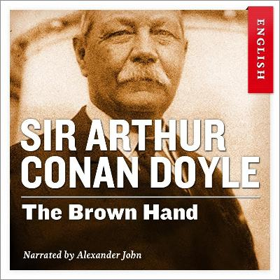 The brown hand - Arthur Conan Doyle