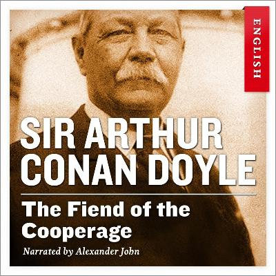 The fiend of the cooperage - Arthur Conan Doyle