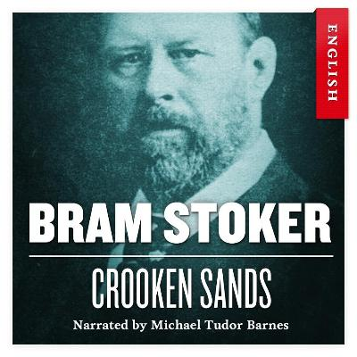 Crooken sands - Bram Stoker