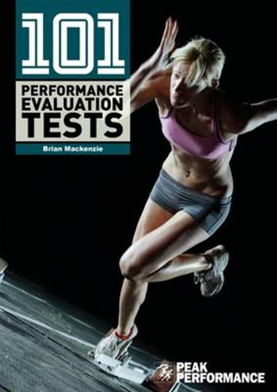 101 Performance Evaluation Tests - Brian MacKenzie
