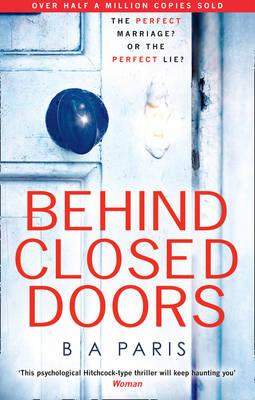 Behind closed doors - B.A. Paris