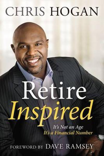 Retire Inspired - Chris Hogan