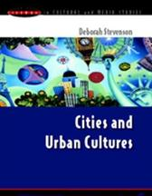 CITIES AND URBAN CULTURES - Deborah Stevenson