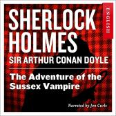 The adventure of the Sussex vampire - Arthur Conan Doyle John Curle