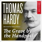 The grave by the handpost - Thomas Hardy Robin Holmes