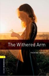 Oxford Bookworms Library: Level 1:: The Withered Arm Audio Pack - Thomas Hardy Jennifer Bassett