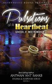 Pulsations of a Heartbeat - Antwan 'Ant ' Bank$