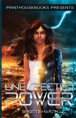 Unexpected Power - Marshall M Brigitte