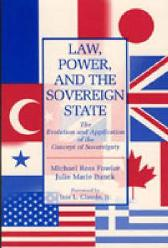 Law, Power, and the Sovereign State - Julie Marie Bunck Michael  Ross Fowler