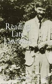 Reading Late Lawrence - N. Reeve