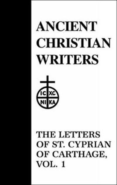 43. The Letters of St. Cyprian of Carthage,Vol. 1 - G. W. Clarke