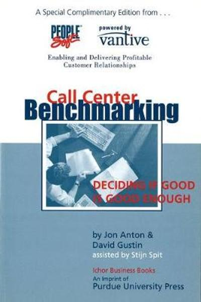 Call Center Benchmarking - Jon Anton