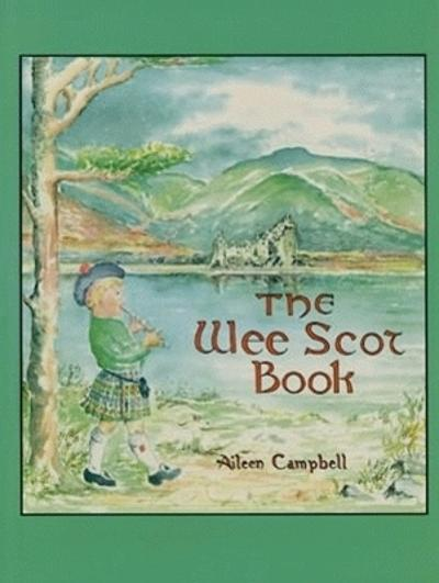 Wee Scot Book, The - Aileen Campbell