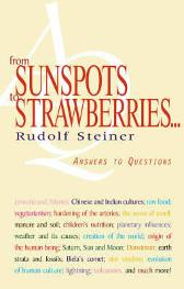 From Sunspots to Strawberries - Rudolf Steiner Matthew Barton