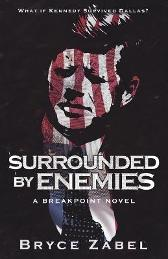 Surrounded by Enemies - Bryce Zabel