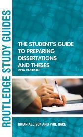 The Student's Guide to Preparing Dissertations and Theses - Brian Allison Phil Race