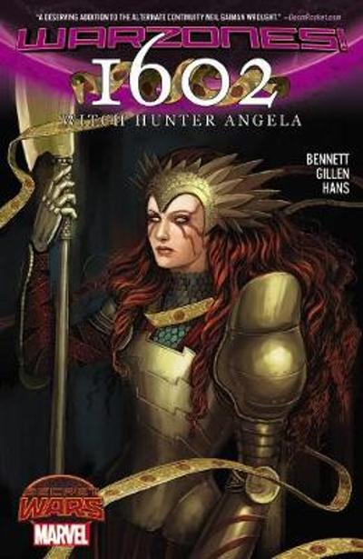 1602 Witch Hunter Angela - Kieron Gillen