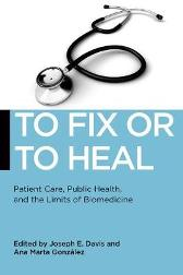 To Fix or To Heal - Joseph E. Davis Ana Marta Gonzalez