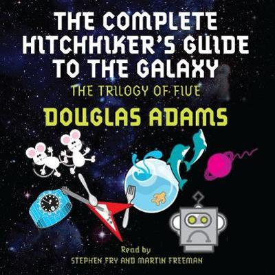 The Complete Hitchhiker's Guide to the Galaxy - Douglas Adams