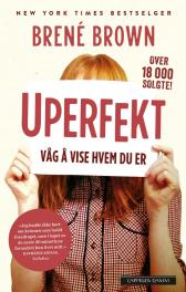 Uperfekt - Brené Brown Benedicta Windt-Val