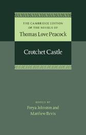 Crotchet Castle - Thomas Love Peacock Freya Johnston Matthew Bevis