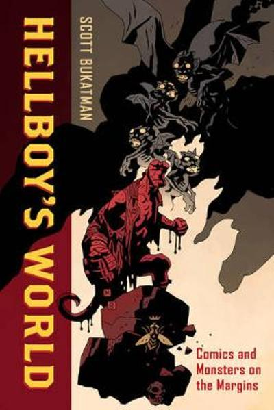 Hellboy's World - Scott Bukatman