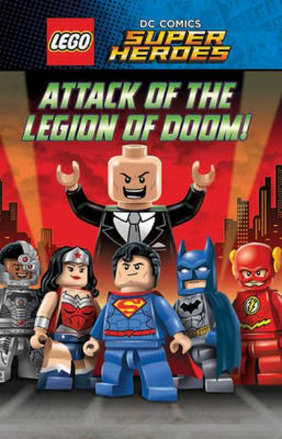LEGO  DC SUPERHEROES: Attack of the Legion of Doom! - Scholastic