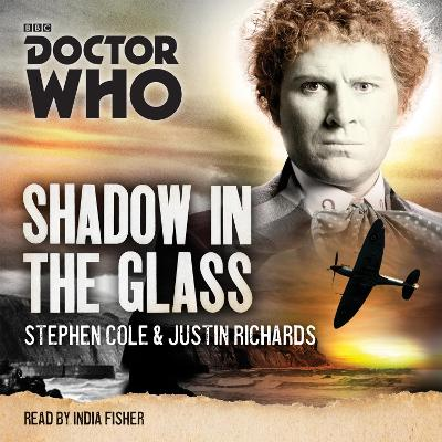 Doctor Who: Shadow in the Glass - Stephen Cole