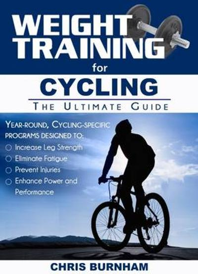 Weight Training for Cycling - Chris Burnham