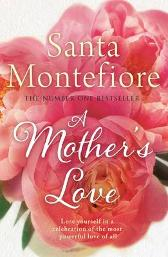 A Mother's Love - Santa Montefiore