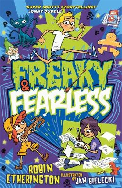 Freaky and Fearless: How to Tell a Tall Tale - Robin Etherington