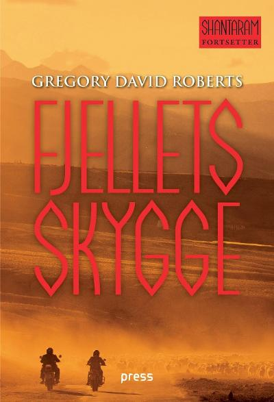 Fjellets skygge - Gregory David Roberts