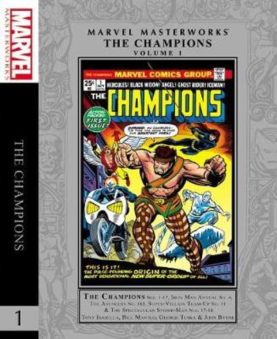 Marvel Masterworks: The Champions Vol. 1 - Chris Claremont