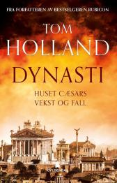 Dynasti - Tom Holland Gunnar Nyquist