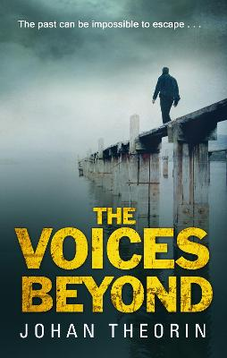 The Voices Beyond - Johan Theorin
